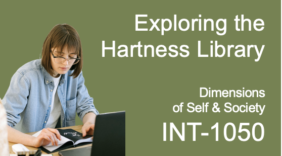 Exploring the Hartness Library: Dimensions of Self & Society